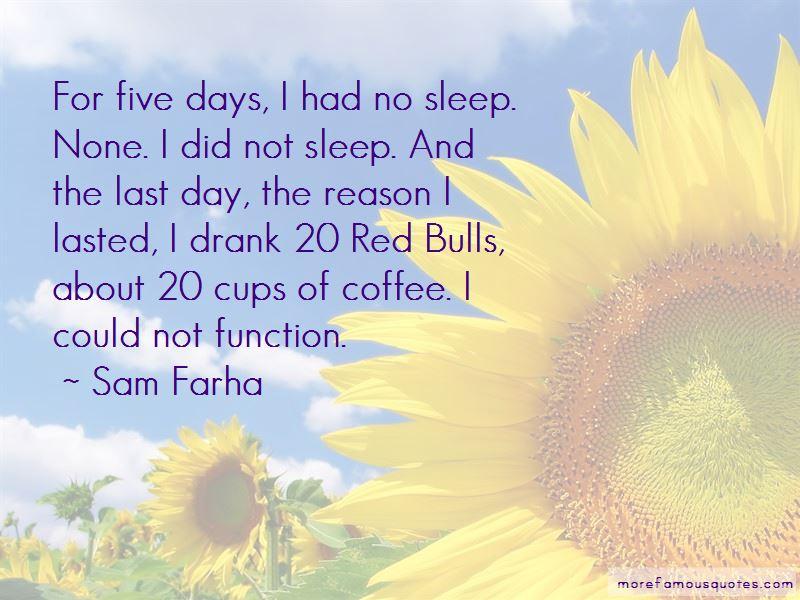 Sam Farha Quotes Pictures 2
