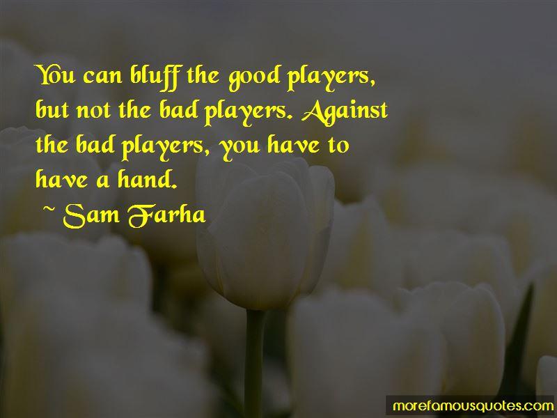 Sam Farha Quotes Pictures 4