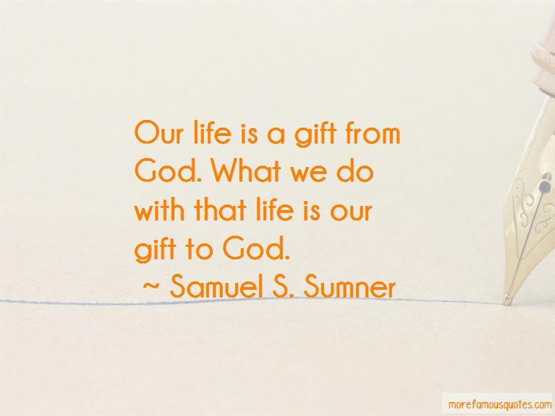 Samuel S. Sumner Quotes Pictures 3