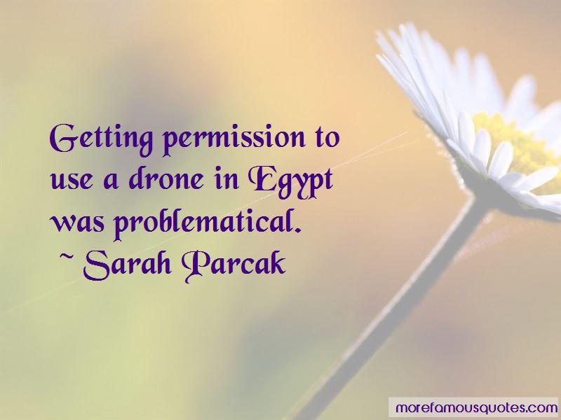 Sarah Parcak Quotes Pictures 4