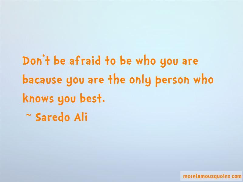 Saredo Ali Quotes