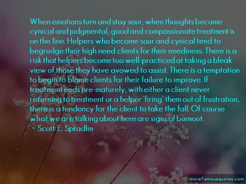 Scott E. Spradlin Quotes
