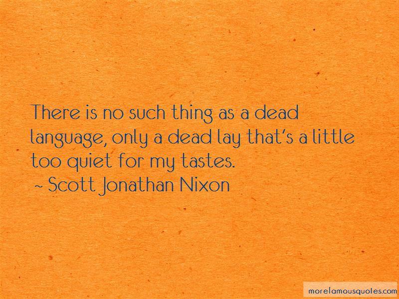 Scott Jonathan Nixon Quotes Pictures 2