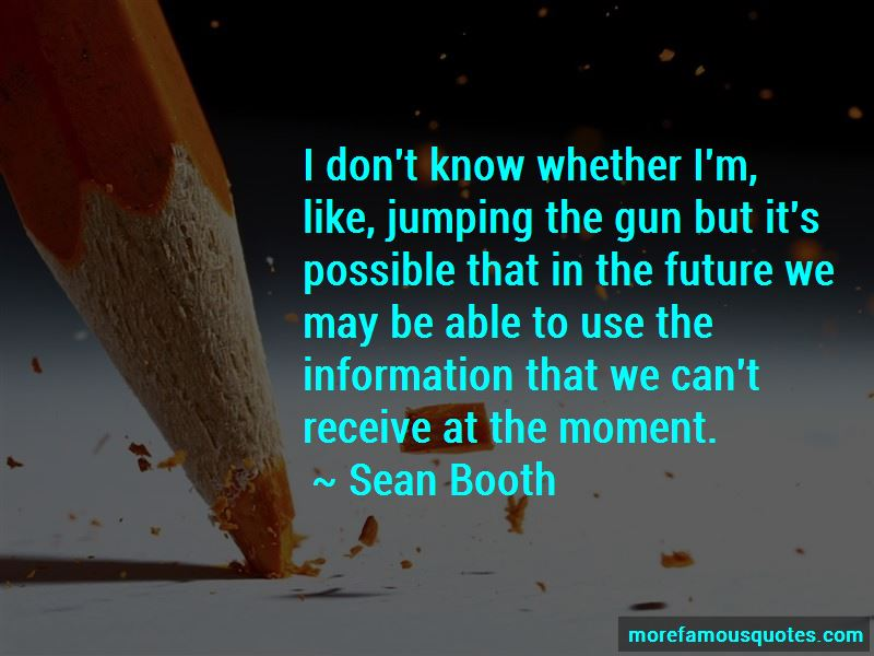 Sean Booth Quotes Pictures 2