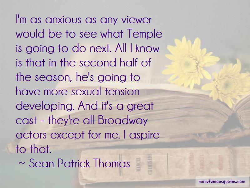 Sean Patrick Thomas Quotes Pictures 3