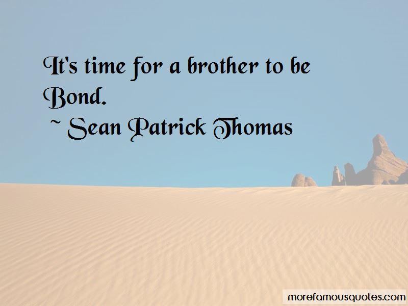 Sean Patrick Thomas Quotes Pictures 4