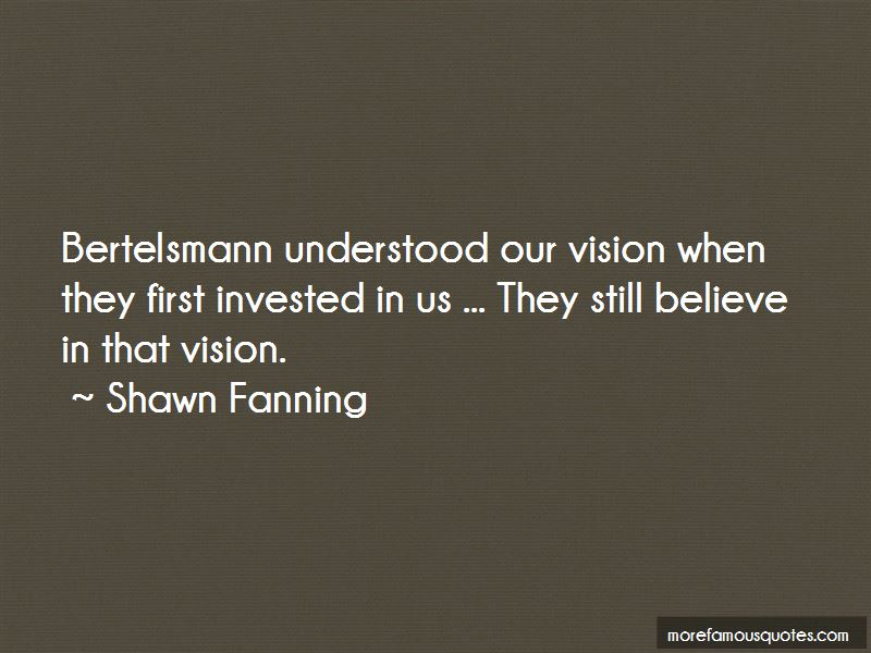 Shawn Fanning Quotes Pictures 4