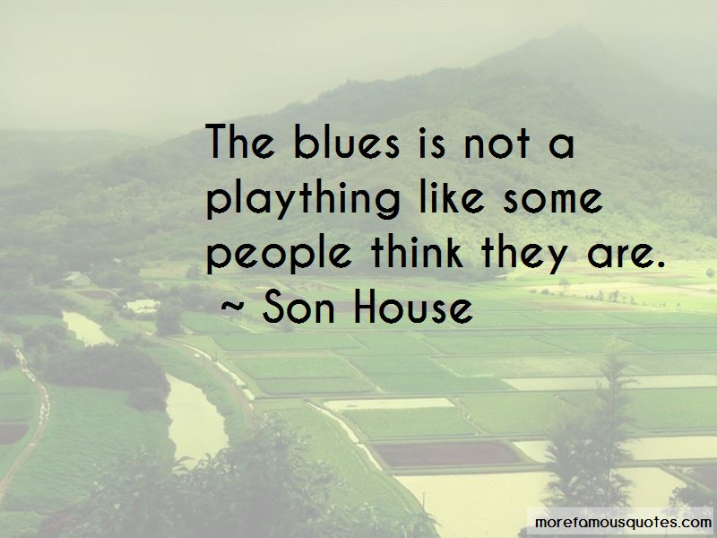 Son House Quotes Pictures 4