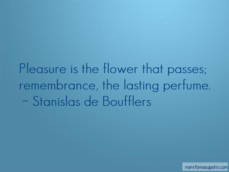 Stanislas De Boufflers Quotes Pictures 3