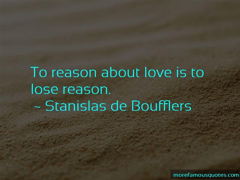 Stanislas De Boufflers Quotes