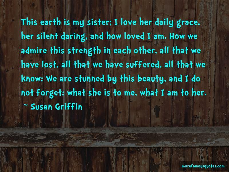 Susan Griffin Quotes Pictures 4