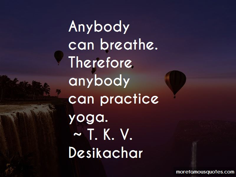 T. K. V. Desikachar Quotes Pictures 2