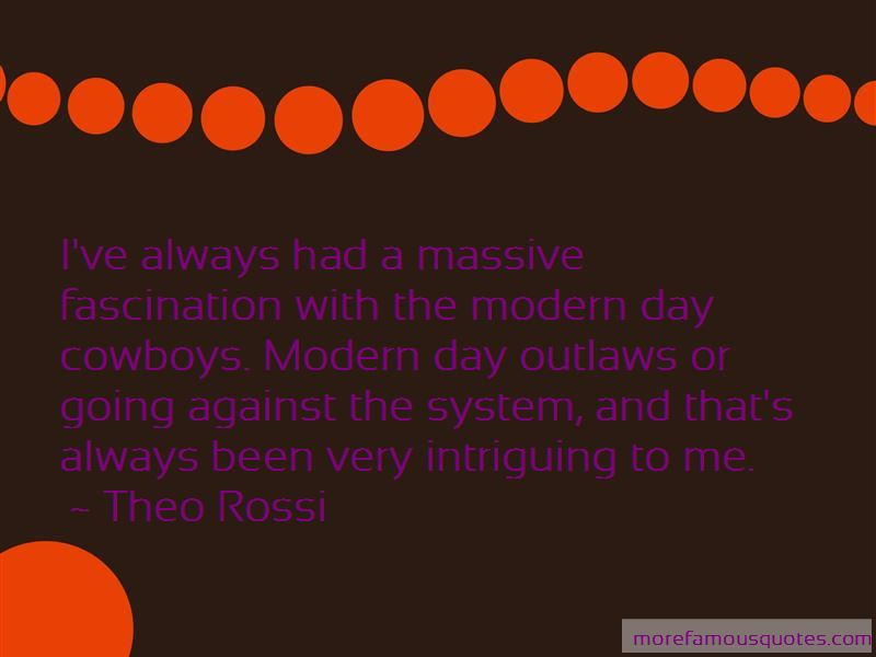 Theo Rossi Quotes Pictures 3