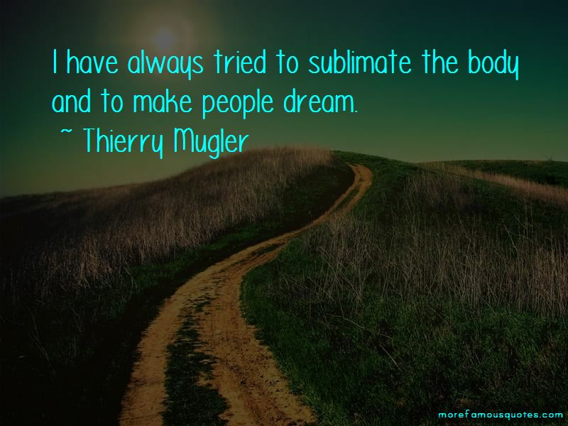 Thierry Mugler Quotes Pictures 2