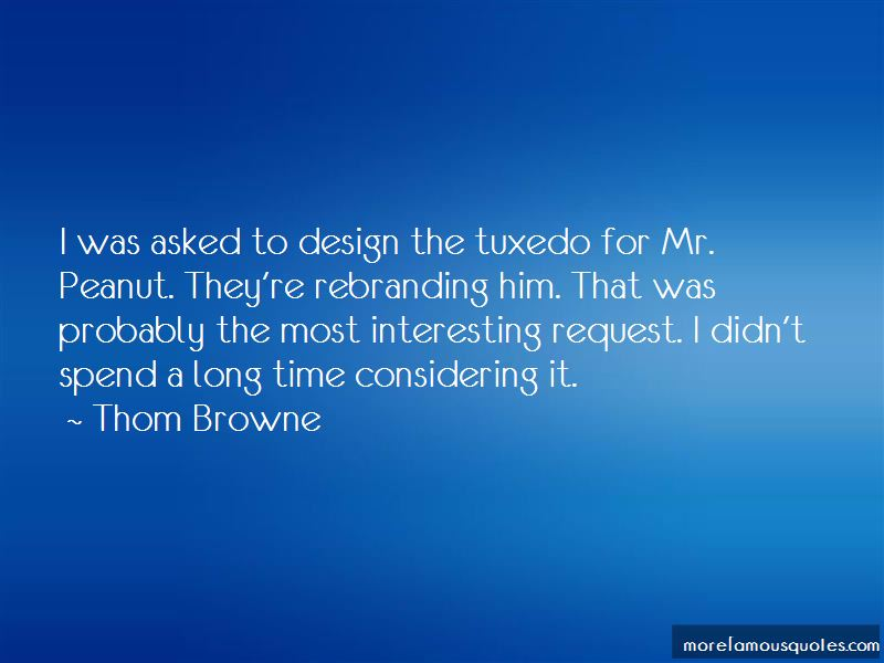 Thom Browne Quotes Pictures 4