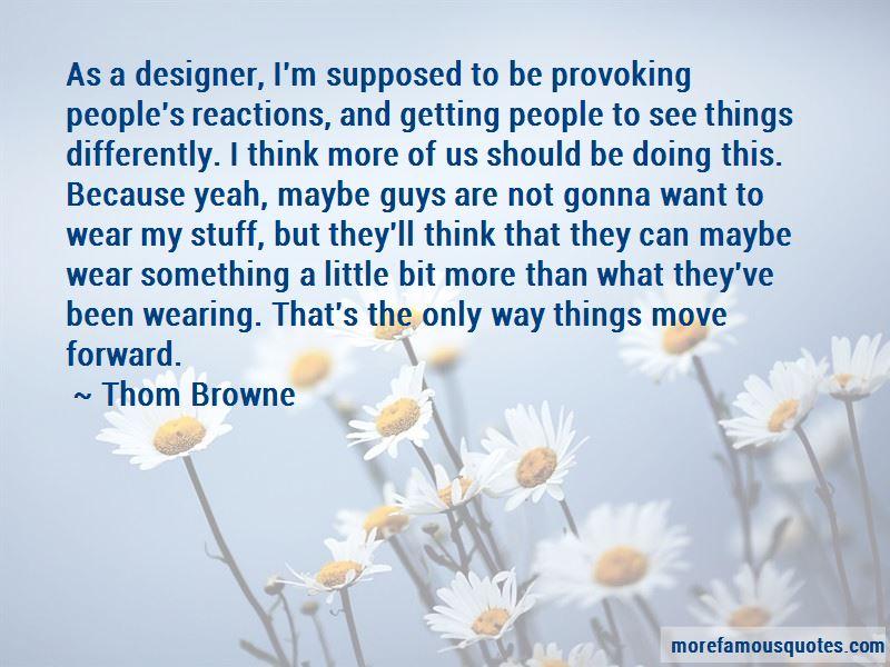 Thom Browne Quotes