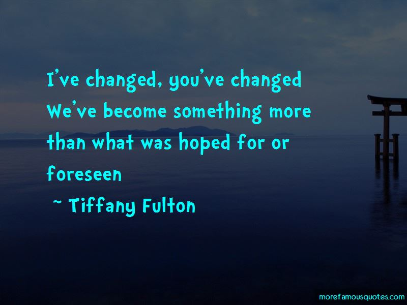 Tiffany Fulton Quotes Pictures 3