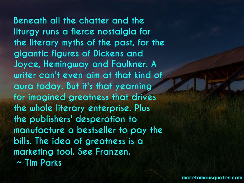 Tim Parks Quotes
