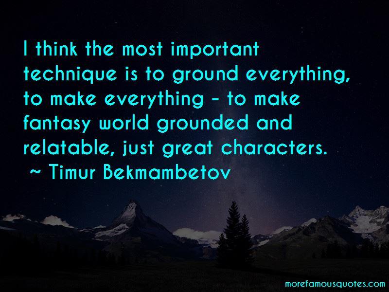 Timur Bekmambetov Quotes