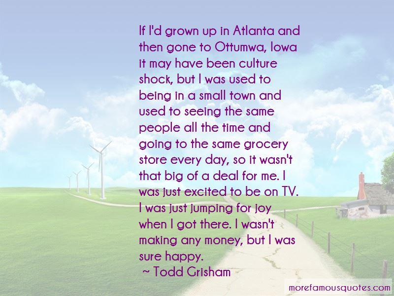 Todd Grisham Quotes Pictures 2