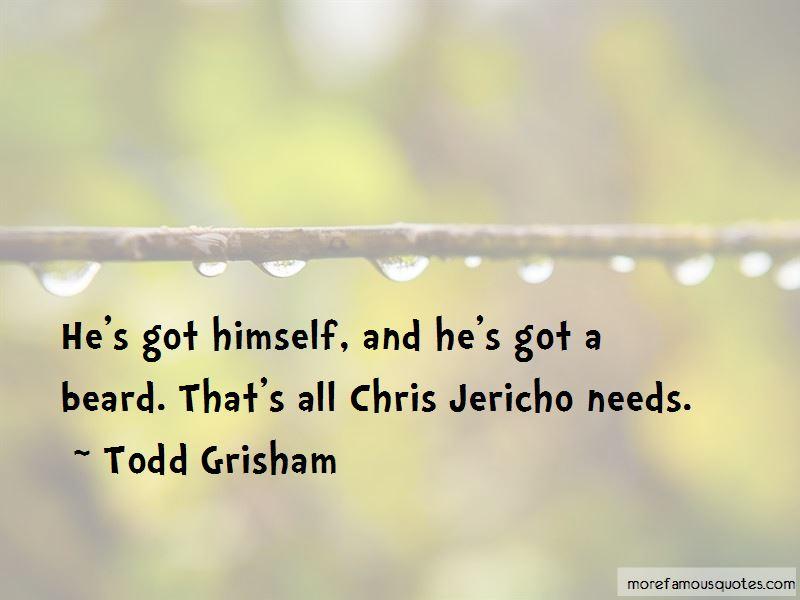 Todd Grisham Quotes Pictures 3