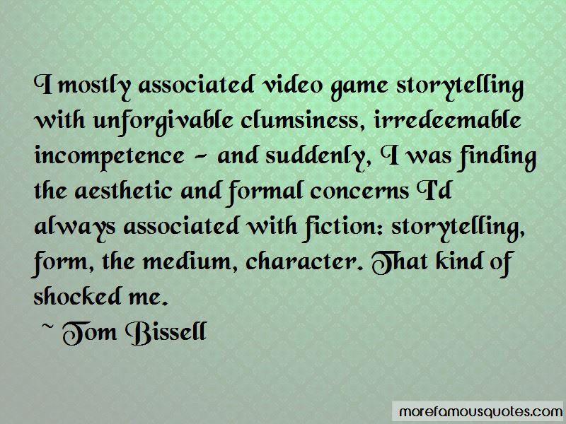 Tom Bissell Quotes Pictures 4
