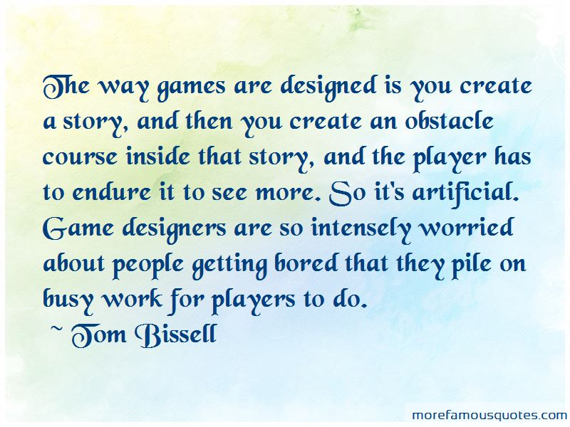 Tom Bissell Quotes