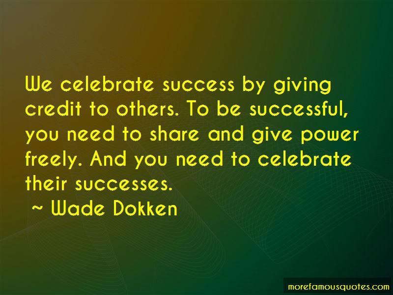 Wade Dokken Quotes