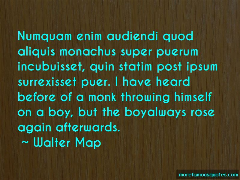 Walter Map Quotes Pictures 3