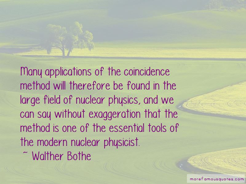 Walther Bothe Quotes Pictures 2