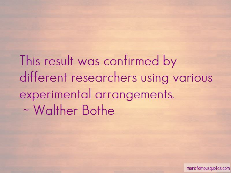 Walther Bothe Quotes Pictures 4