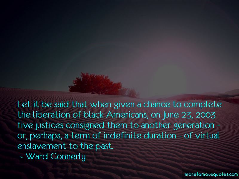 Ward Connerly Quotes Pictures 3