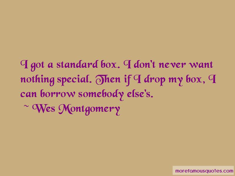 Wes Montgomery Quotes Pictures 3