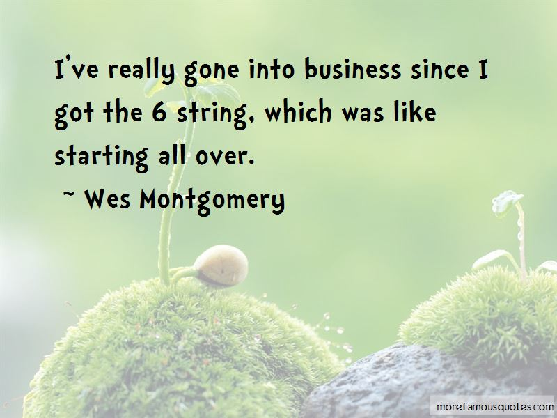 Wes Montgomery Quotes Pictures 4