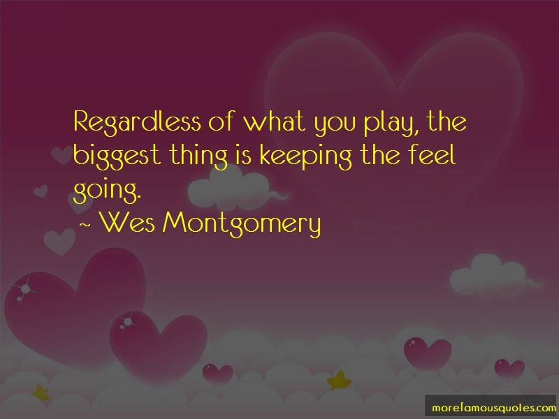 Wes Montgomery Quotes