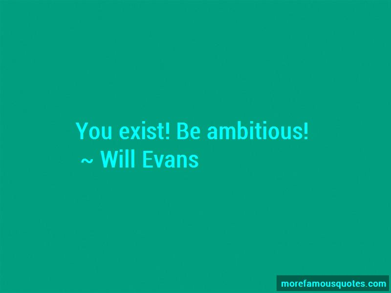 Will Evans Quotes Pictures 3