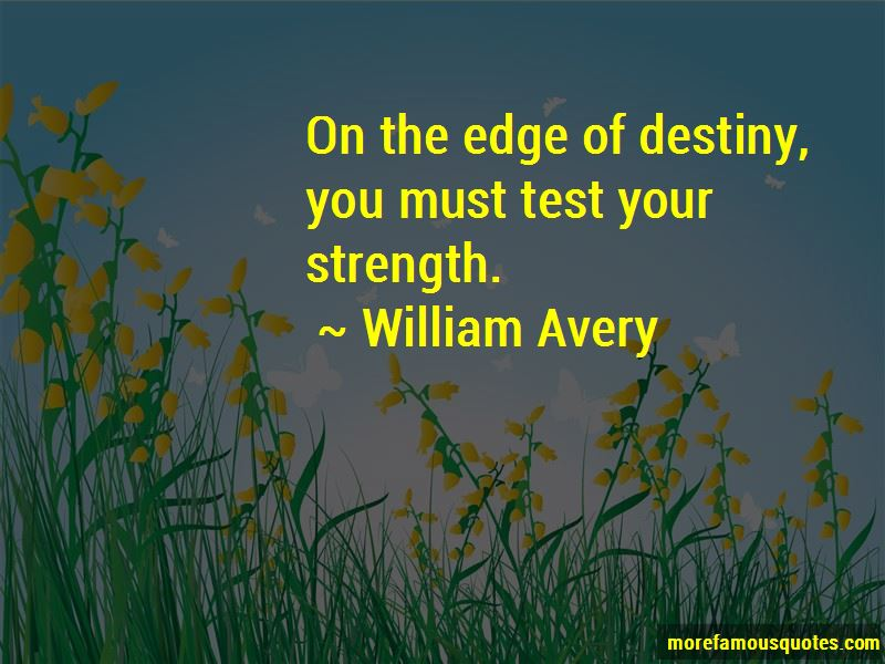 William Avery Quotes Pictures 2
