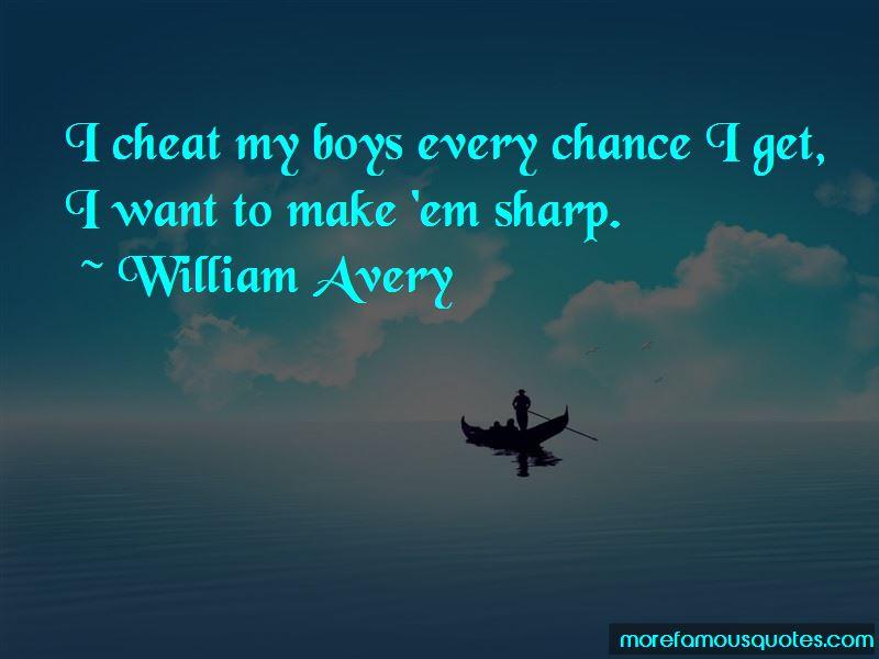 William Avery Quotes Pictures 3