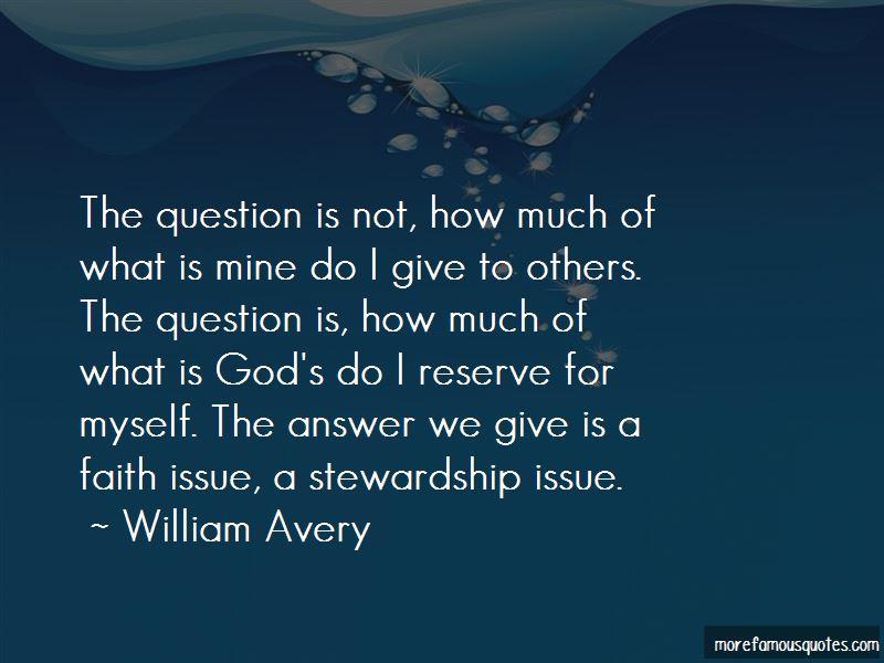 William Avery Quotes