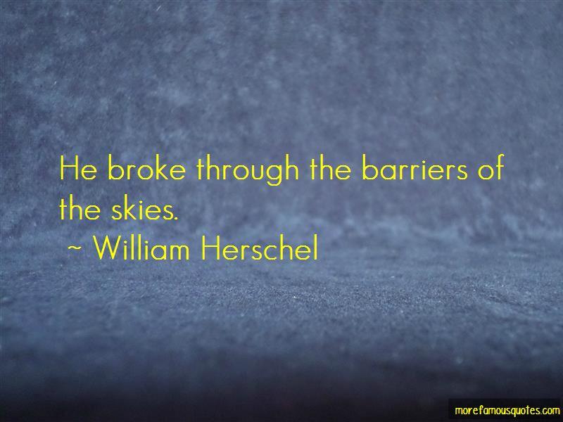 William Herschel Quotes Pictures 3