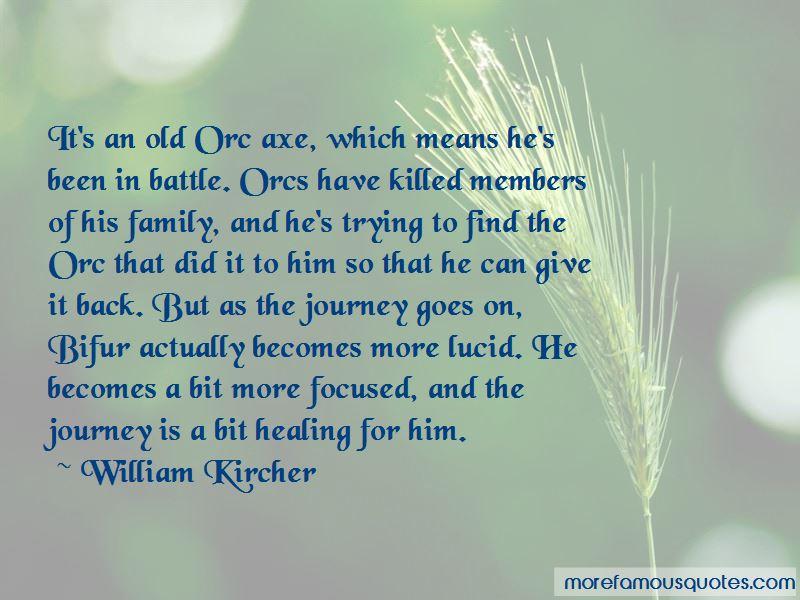 William Kircher Quotes Pictures 3