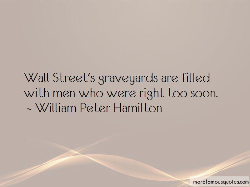 William Peter Hamilton Quotes Pictures 3