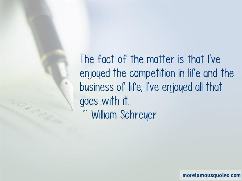 William Schreyer Quotes Pictures 2