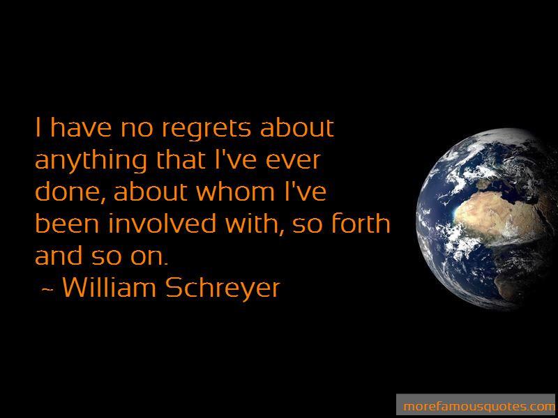 William Schreyer Quotes