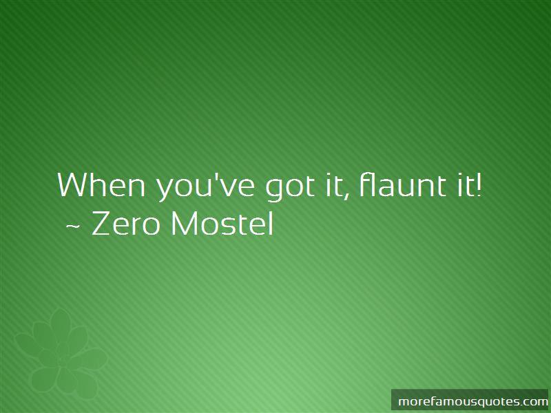 Zero Mostel Quotes Pictures 4