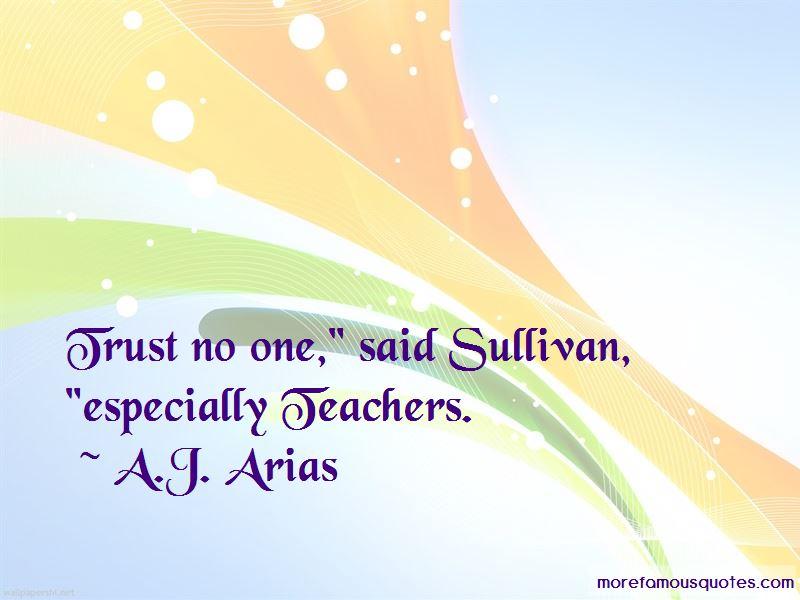 A.J. Arias Quotes