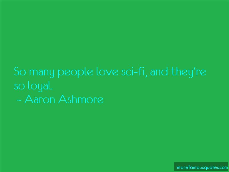 Aaron Ashmore Quotes Pictures 4