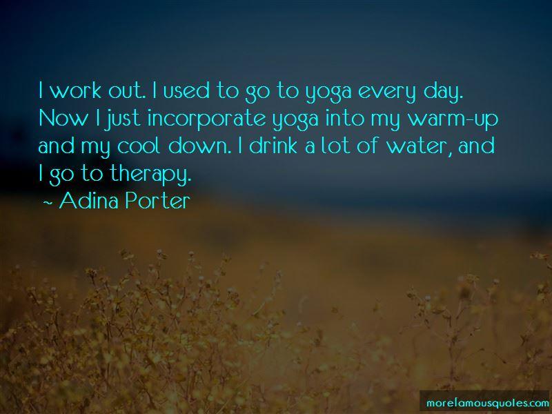 Adina Porter Quotes