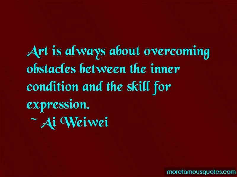 Ai Weiwei Quotes Pictures 2
