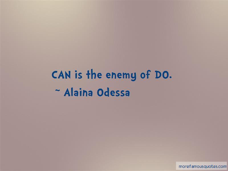 Alaina Odessa Quotes